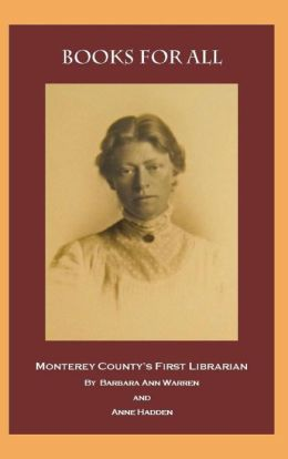 Books for All: Monterey County's First Librarian