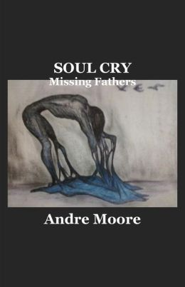 Soul Cry: Missing Fathers