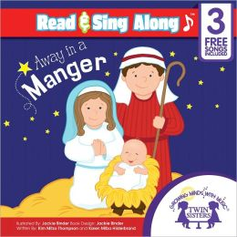 Away In A Manger Read & Sing Along [Includes 3 Songs]