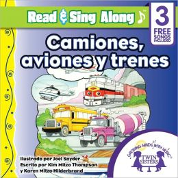 Camiones, Aviones y Trenes Read & Sing Along [Includes 3 Songs]