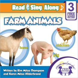 Farm Animals Read & Sing Along [Includes 3 Songs]