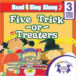 Five Trick-or-Treaters Read & Sing Along [Includes 3 Songs]