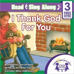 I Thank God for You Read & Sing Along [Includes 3 Songs]