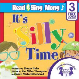 It's Silly Time Read & Sing Along [Includes 3 Songs]