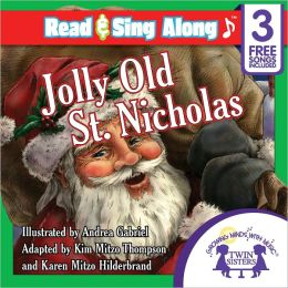 Jolly Old St.Nicholas Read & Sing Along [Includes 3 Songs]