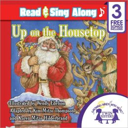 Up On the Housetop Read & Sing Along [Includes 3 Songs]