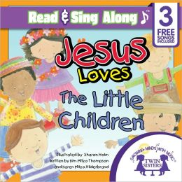 Jesus Loves Me Read & Sing Along [Includes 3 Free Songs]