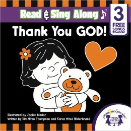 Thank You God Read & Sing Along [Includes 3 Free Songs]
