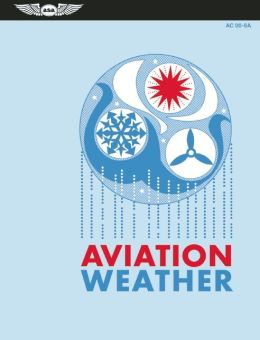 Aviation Weather: FAA AC 00-6A