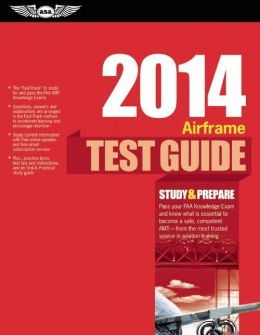 Airframe Test Guide 2014 Book and Tutorial Software Bundle