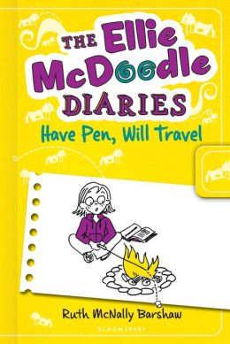 Have Pen, Will Travel (Ellie McDoodle Diaries Series)