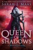Book Cover Image. Title: Queen of Shadows, Author: Sarah J. Maas