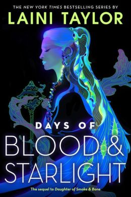 Days of Blood and Starlight (Daughter of Smoke and Bone Series #2)