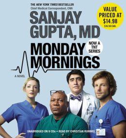 Monday Mornings: A Novel