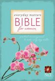 Book Cover Image. Title: Everyday Matters Bible for Women:  Practical Encouragement to Make Every Day Matter, Author: Hendrickson