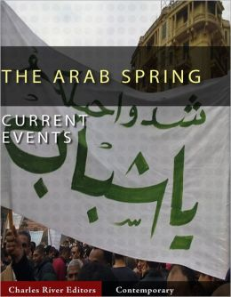 Current Events: Arab Spring (Illustrated)