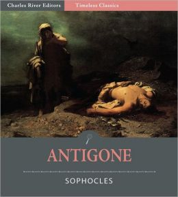 Timeless Classics: Antigone (Illustrated)