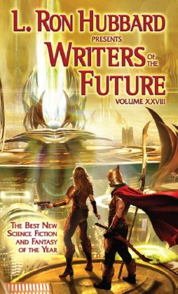 L. Ron Hubbard Presents Writers of the Future, Volume 28