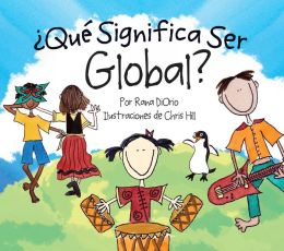 ¿Qué significa ser global? (What Does It Mean to Be Global? )