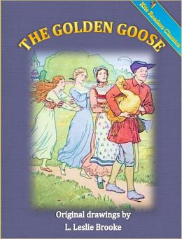 The Golden Goose (KiteReaders Classics)