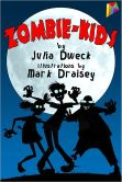 Book Cover Image. Title: Zombie-Kids, Author: Julia Dweck