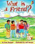 Book Cover Image. Title: What is a Friend?, Author: Etan Boritzer