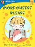 Book Cover Image. Title: More Cheese, Please!, Author: I Cenizal