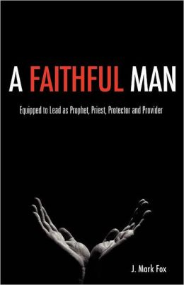 A Faithful Man
