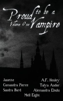 Proud to Be a Vampire Volume One