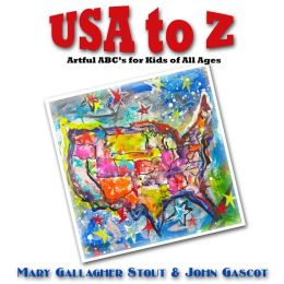 USA to Z: Artful ABC's for Kids of All Ages