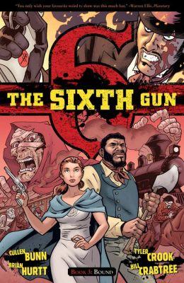 The Sixth Gun, Volume 3: Bound