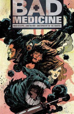 Bad Medicine, Volume 1