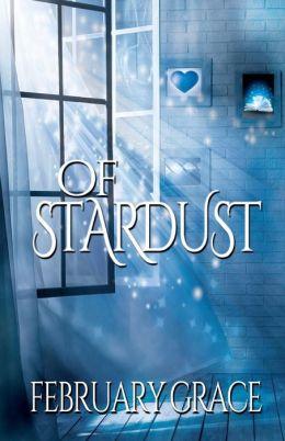 Of Stardust