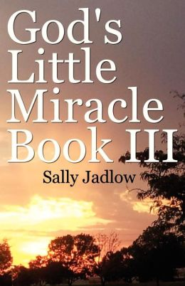 God's Little Miracle Book III