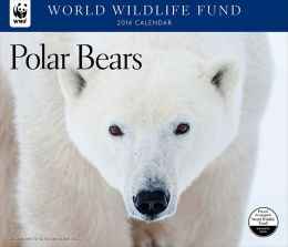 2014 Polar Bears WWF Wall Calendar