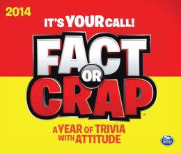 2014 Fact or Crap Box Calendar