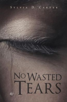 No Wasted Tears