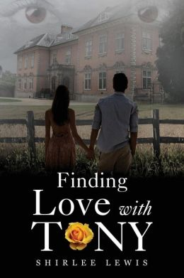 Finding Love with Tony