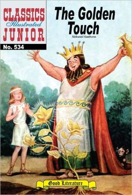 The Golden Touch - Classics Illustrated Junior #534 (NOOK Comics with Zoom View)