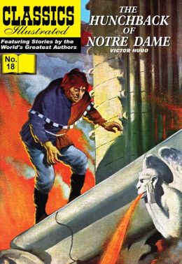 The Hunchback of Notre Dame - Classics Illustrated #18 (NOOK Comics with Zoom View)