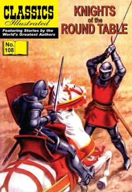 Knights of the Round Table - Classics Illustrated #108 (NOOK Comics with Zoom View)