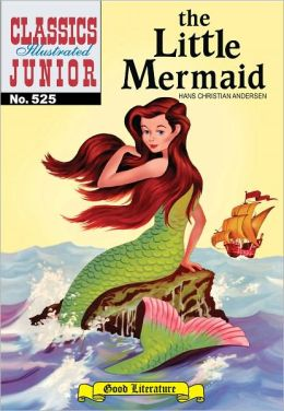The Little Mermaid - Classics Illustrated Junior #525 (NOOK Comics with Zoom View)