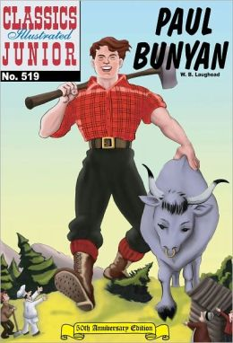 Paul Bunyan - Classics Illustrated Junior #519 (NOOK Comics with Zoom View)