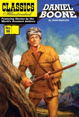 Daniel Boone: Master of the Wilderness - Classics Illustrated #96 (NOOK Comics with Zoom View)