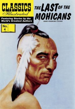 The Last of the Mohicans - Classics Illustrated #4 (NOOK Comics with Zoom View)