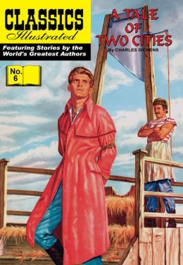 Tale of Two Cities - Classics Illustrated #6 (NOOK Comics with Zoom View)