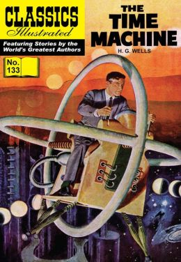 The Time Machine - Classics Illustrated #133 (NOOK Comics with Zoom View)