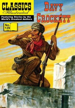 Davy Crockett - Classics Illustrated #129 (NOOK Comics with Zoom View)