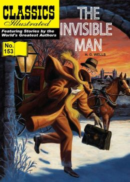 The Invisible Man: Classics Illustrated #153