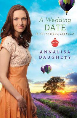 A Wedding Date in Hot Springs, Arkansas